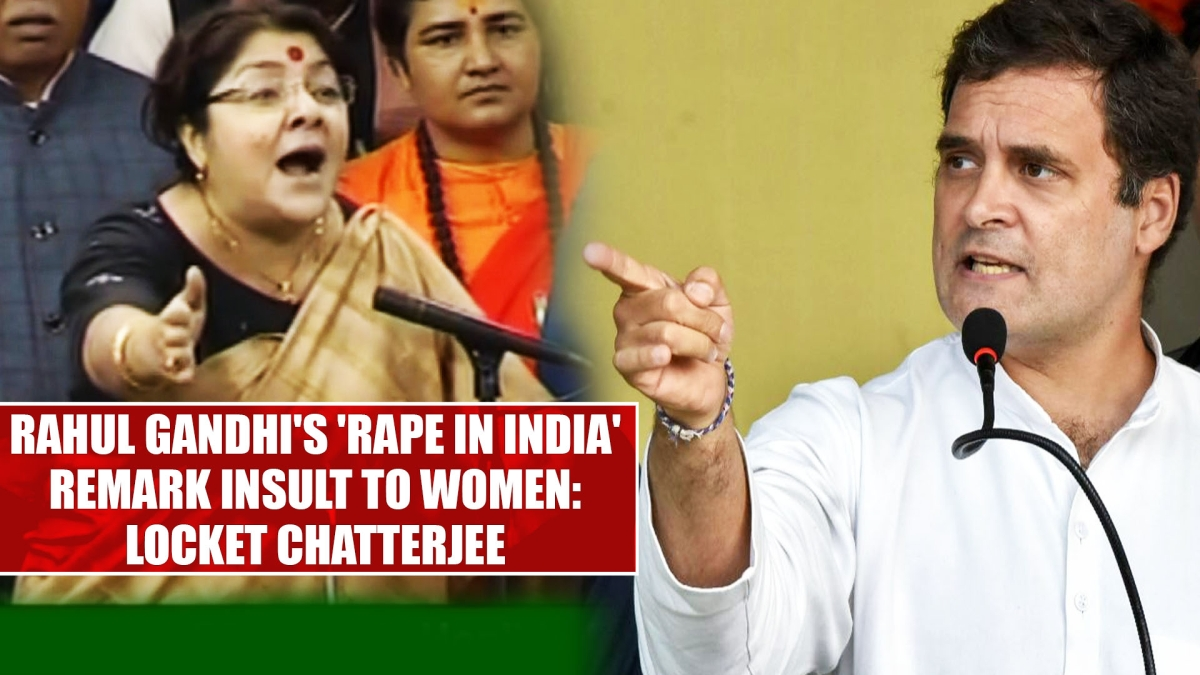 Rahul Gandhi's 'Rape in India' remark insult to women: Locket Chatterjee