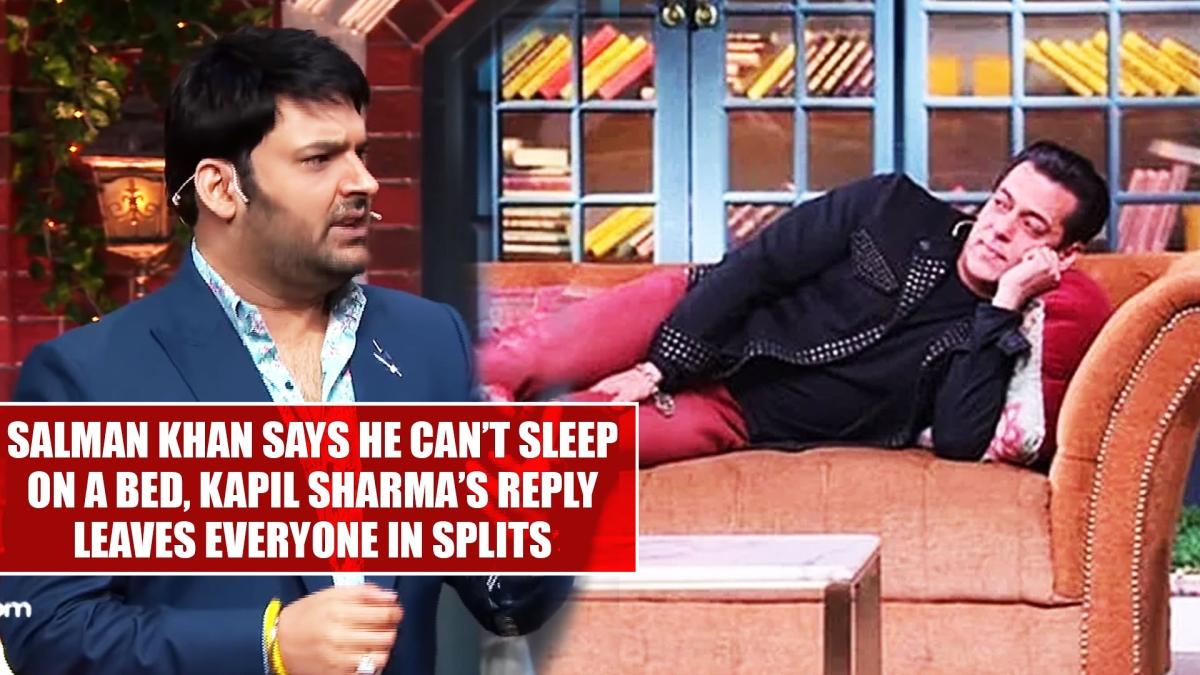 Salman Khan says he can't sleep on a bed, Kapil Sharma's reply leaves everyone in splits