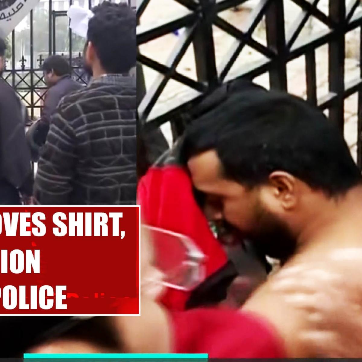 Jamia student removes shirt, demands action against Delhi Police