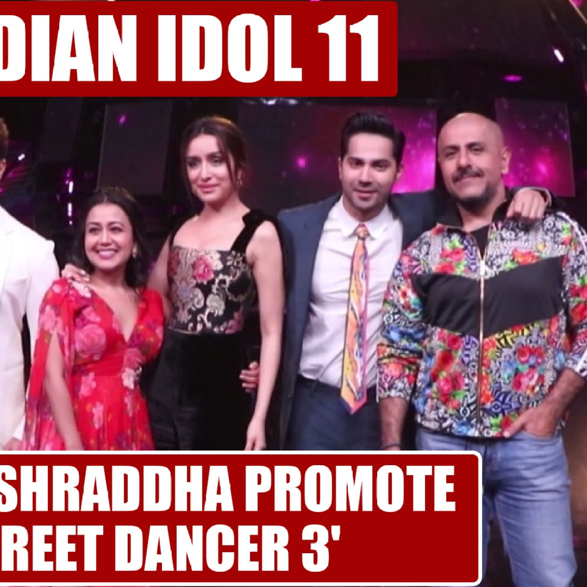 Varun Dhavan, Shraddha Kapoor promote 'Street Dancer 3' on 'Indian Idol Season 11'