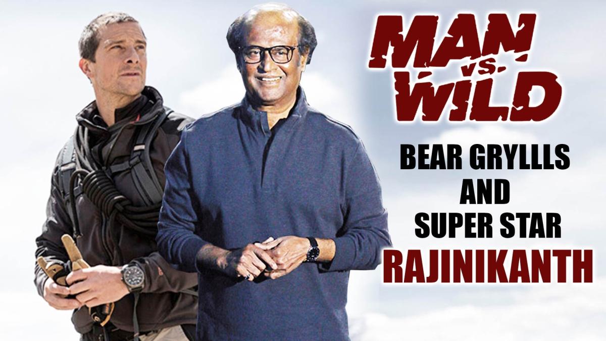 After PM Modi, Rajinikanth all set to feature in Bear Grylls' Man vs Wild episode