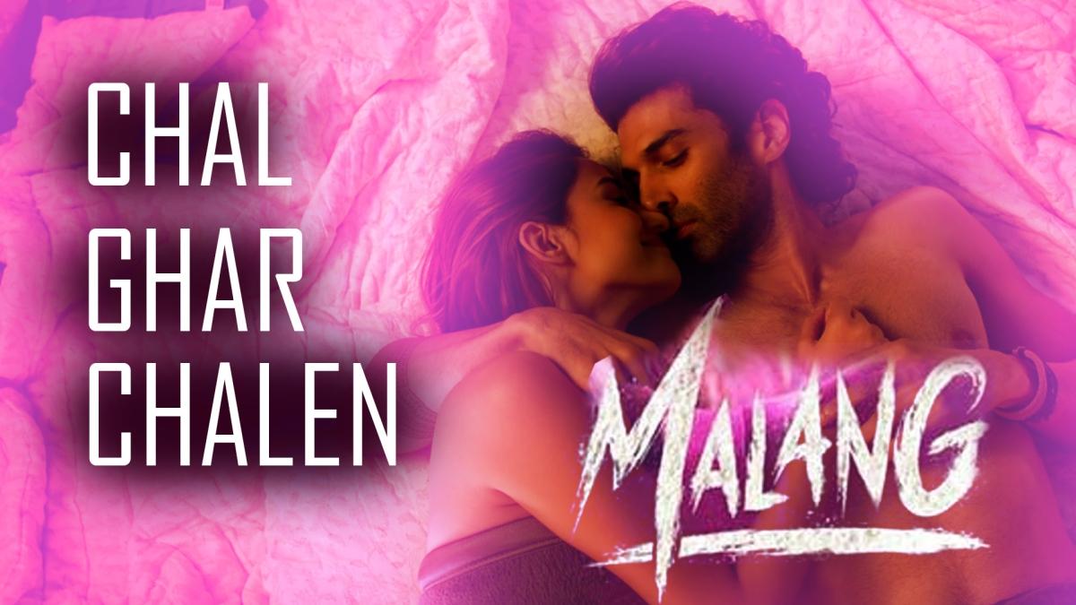 Malang: 'Chal Ghar Chalen' from Disha Patani, Aditya Roy Kapur starrer is the perfect love anthem