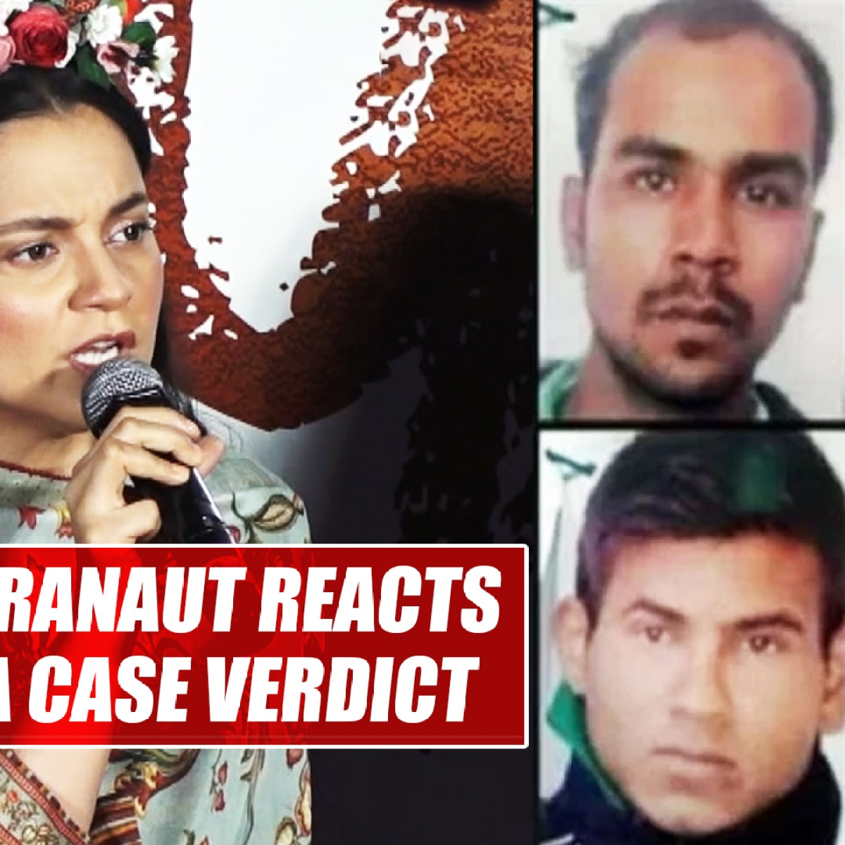 'Such people should be killed at the crossroads': Kangana Ranaut on Nirbhaya case verdict