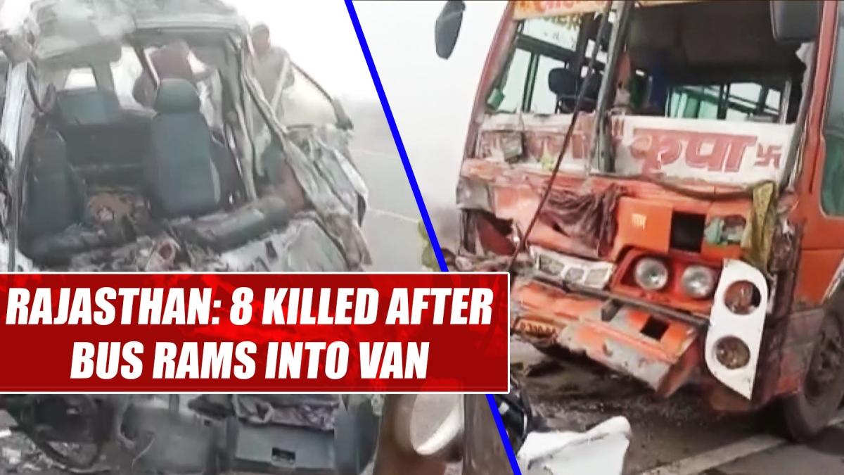 Rajasthan: 8 killed after bus rams into van in Churu