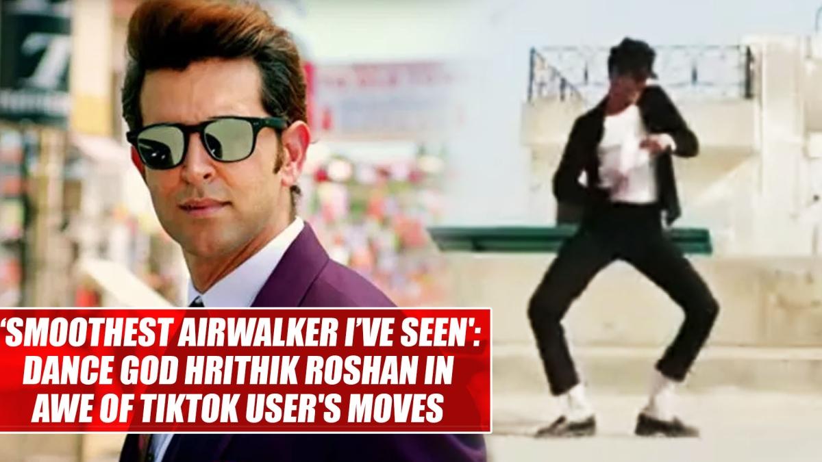 'Smoothest airwalker I've seen': Dance god Hrithik Roshan in awe of TikTok user's moves