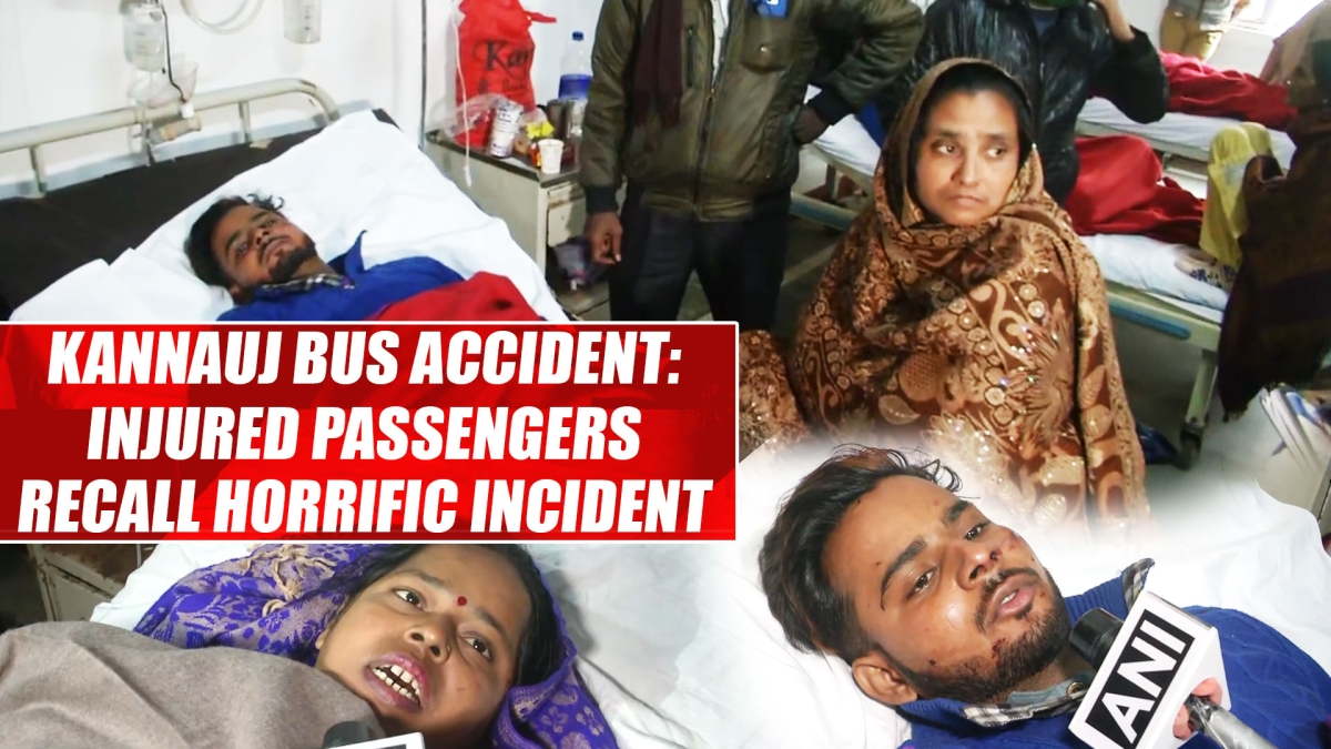 Kannauj bus accident: Injured passengers recall horrific incident