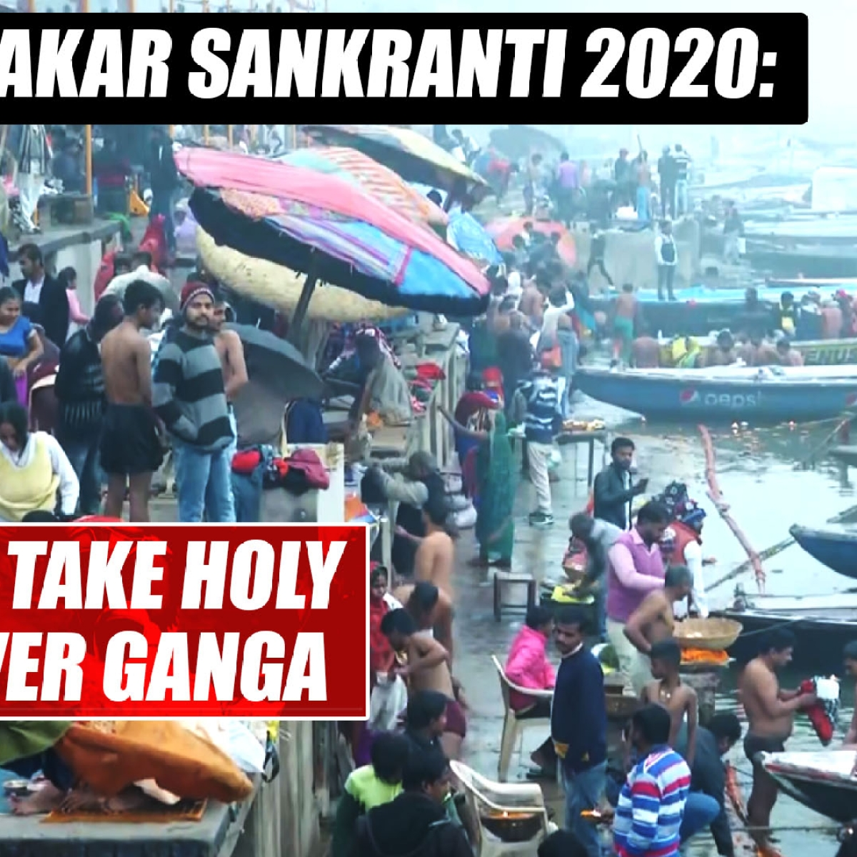 Makar Sankranti 2020: Devotees take holy dip in River Ganga