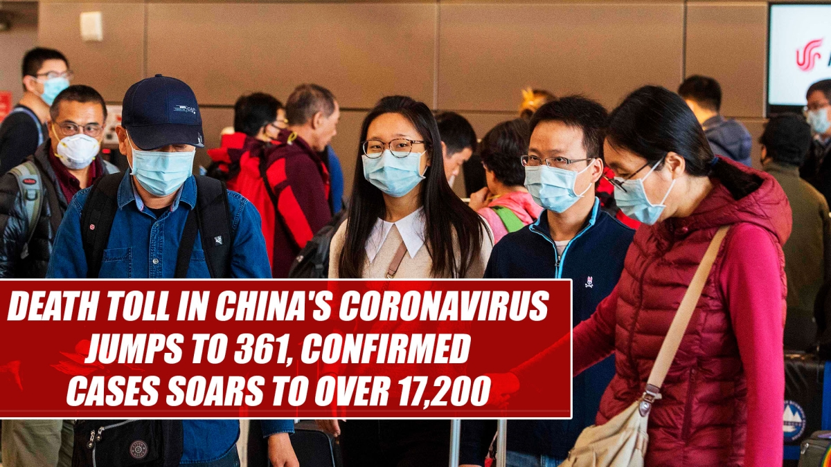 Death toll in China's coronavirus jumps to 361, confirmed cases soars to over 17,200