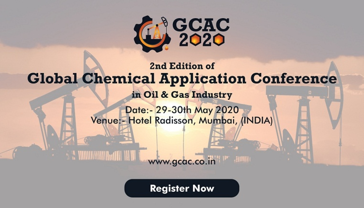 2nd Edition of Global Chemical Application Conference in Oil & Gas Industries