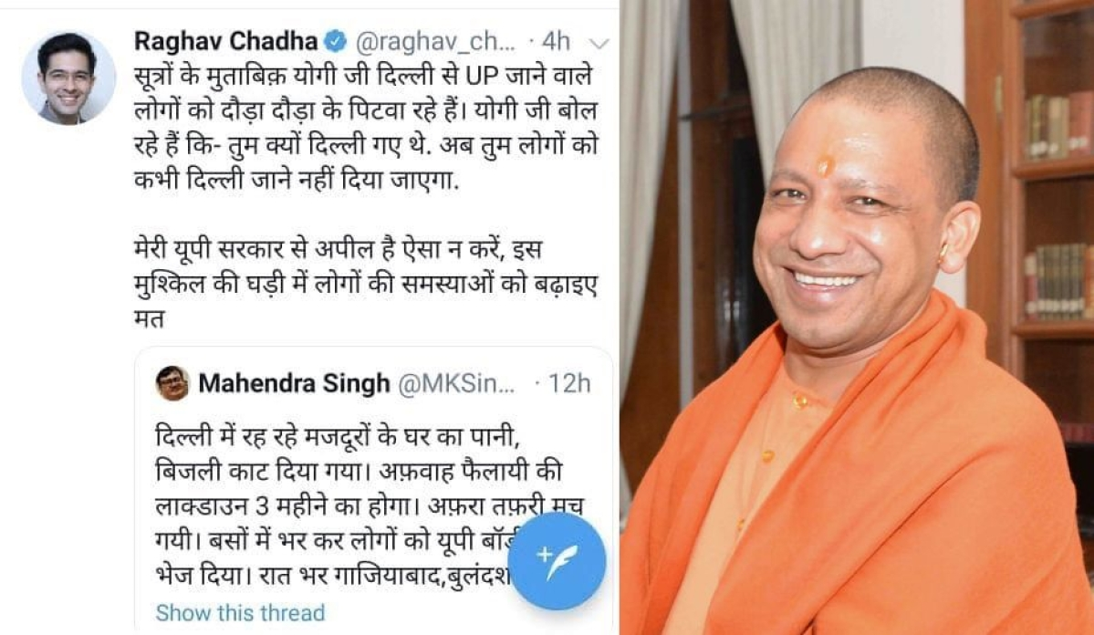 AAP MLA Raghav Chaddha tweets 'Yogi beating up migrants from Delhi', then deletes