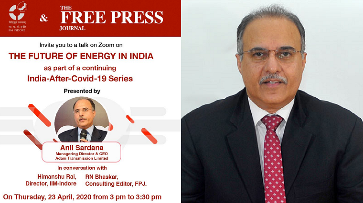 India after COVID-19: A conversation with Anil Sardana, the MD of Adani Transmission
