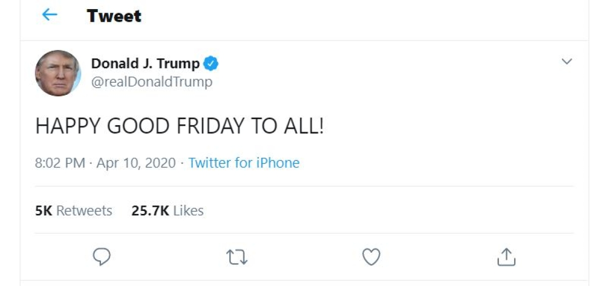 On day of mourning, Trump wishes America 'Happy Good Friday'