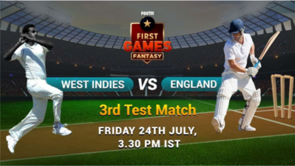 England vs West Indies: Paytm First Games fantasy prediction for 3rd Test match