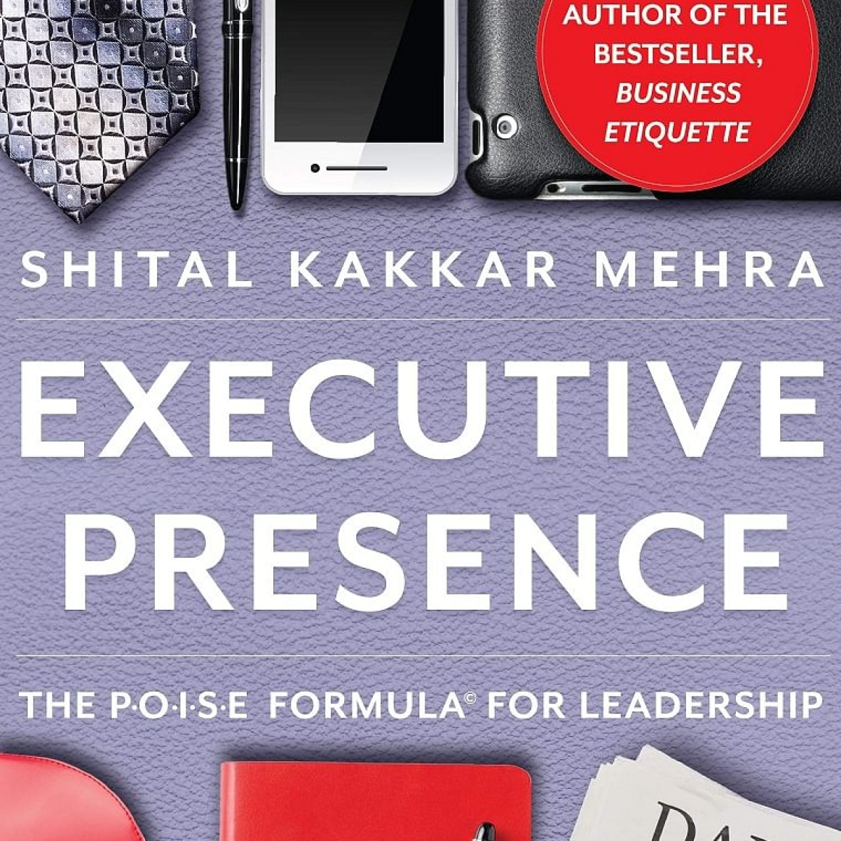 Executive Presence Book Review: Shital Mehra Kakkar decodes corporate life for all