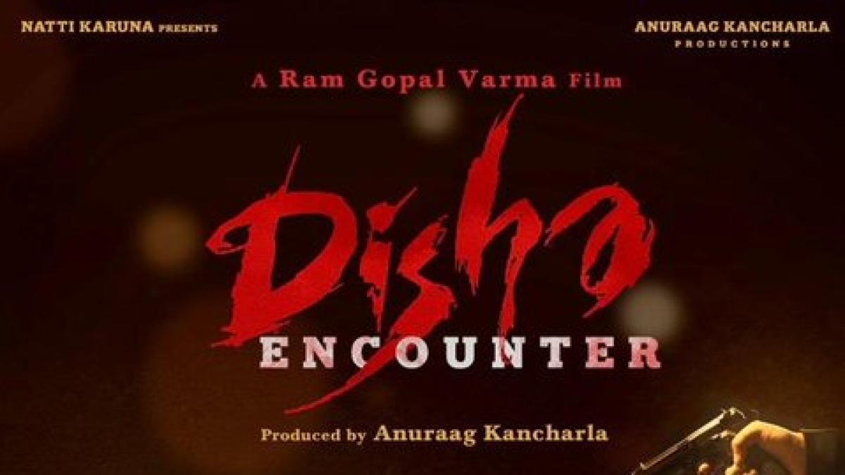 Ram Gopal Varma releases first look of film based on Telangana vet's rape and murder titled 'Disha Encounter'