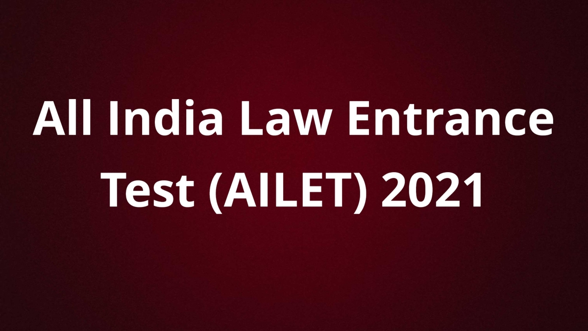 AILET 2021: Application begins for admission to law courses on nationallawuniversitydelhi.in