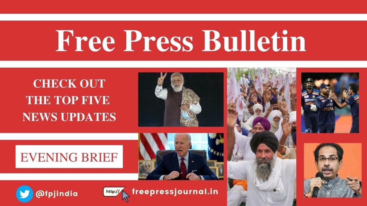 Free Press Bulletin: Top 5 news updates of February 4, 2021