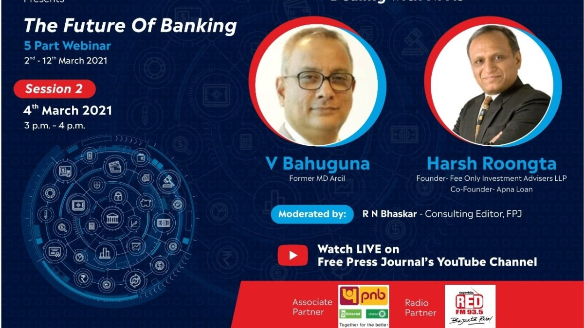 Watch: Vinayak Bahuguna and Harsh Roongta talk about bad loans/ NPAs at 'The Future of Banking' webinar series