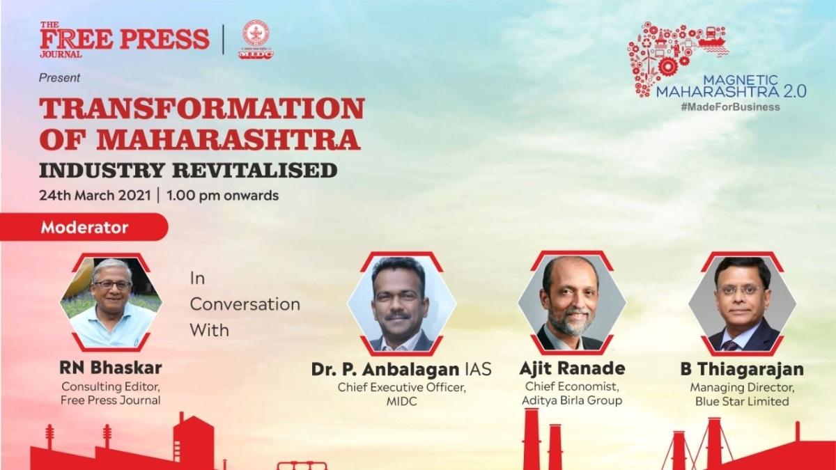 Watch: MIDC's P Anbalagan, Economist Ajit Ranade and Blue Star's B Thiagarajan to speak at 'Transformation of Maharashtra' session