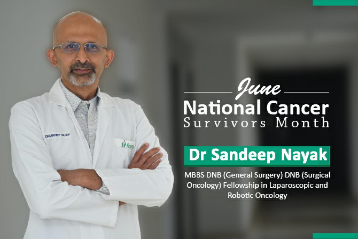 Dr. Sandeep Nayak, noted oncologist shares valuable tips for cancer survivors
