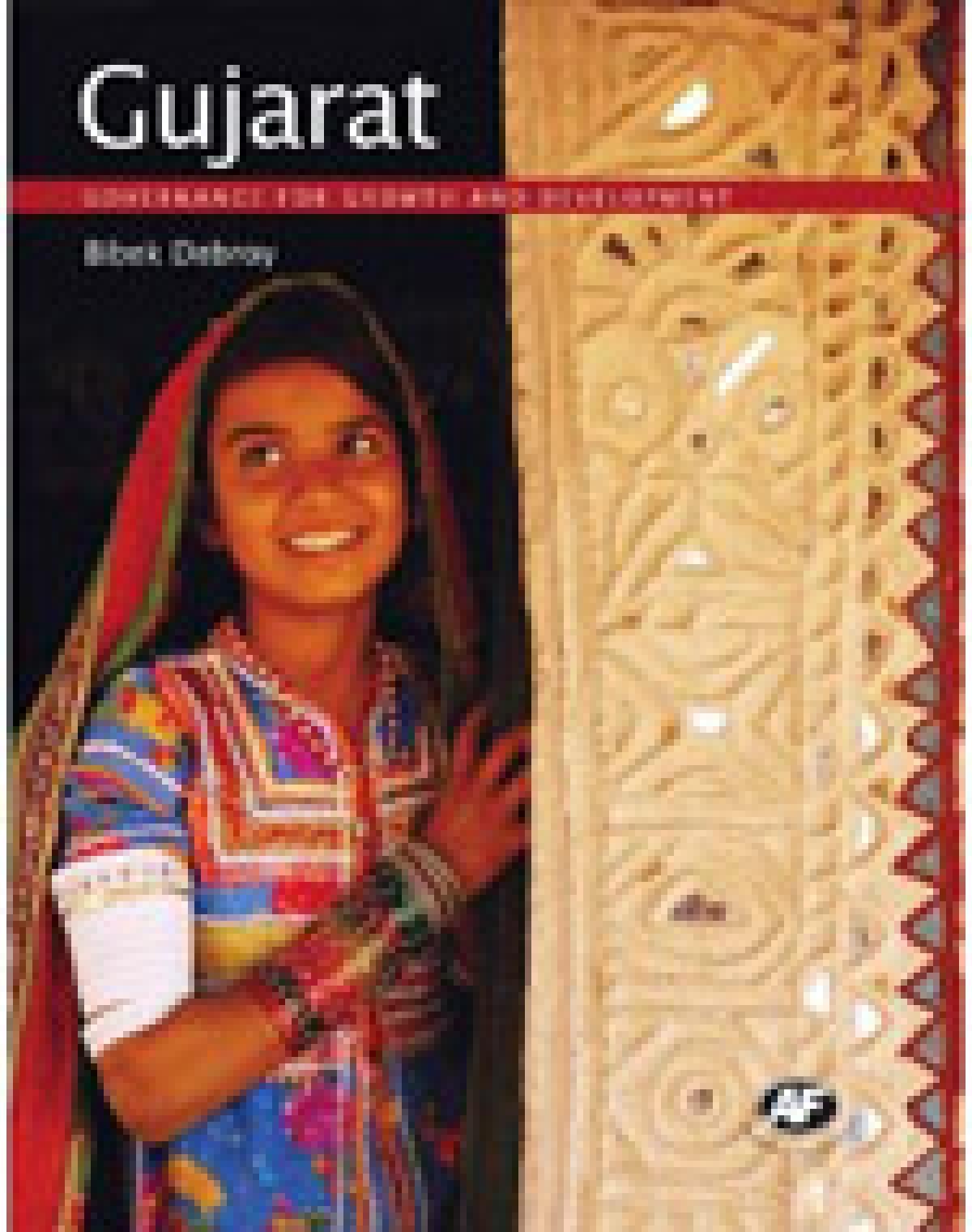 Gujarat<br />Bibek Debroy<br />Published by Academic<br />Foundation<br />Pages: 165; Price: Rs.795