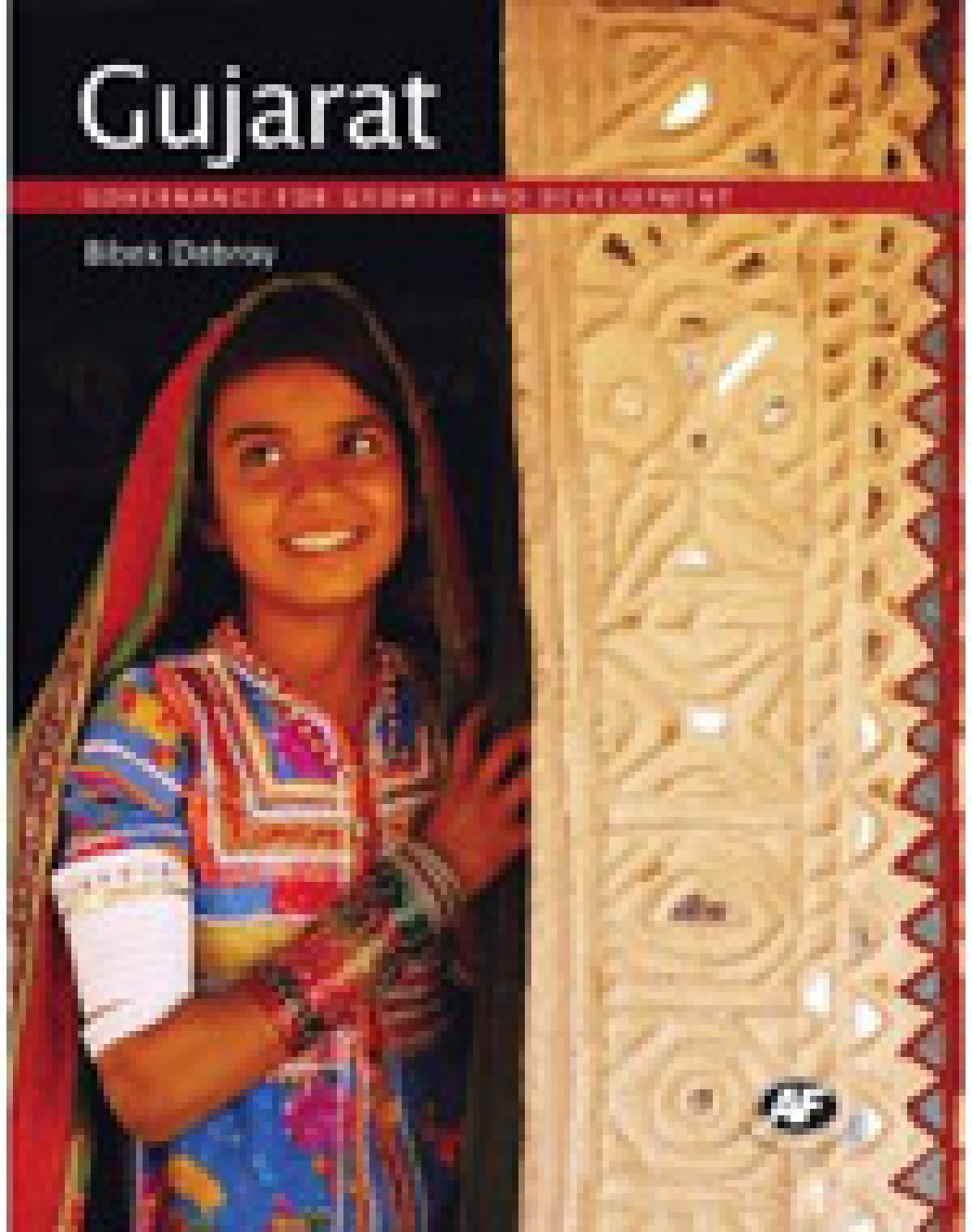 Gujarat  Bibek Debroy  Published by Academic  Foundation  Pages: 165; Price: Rs.795