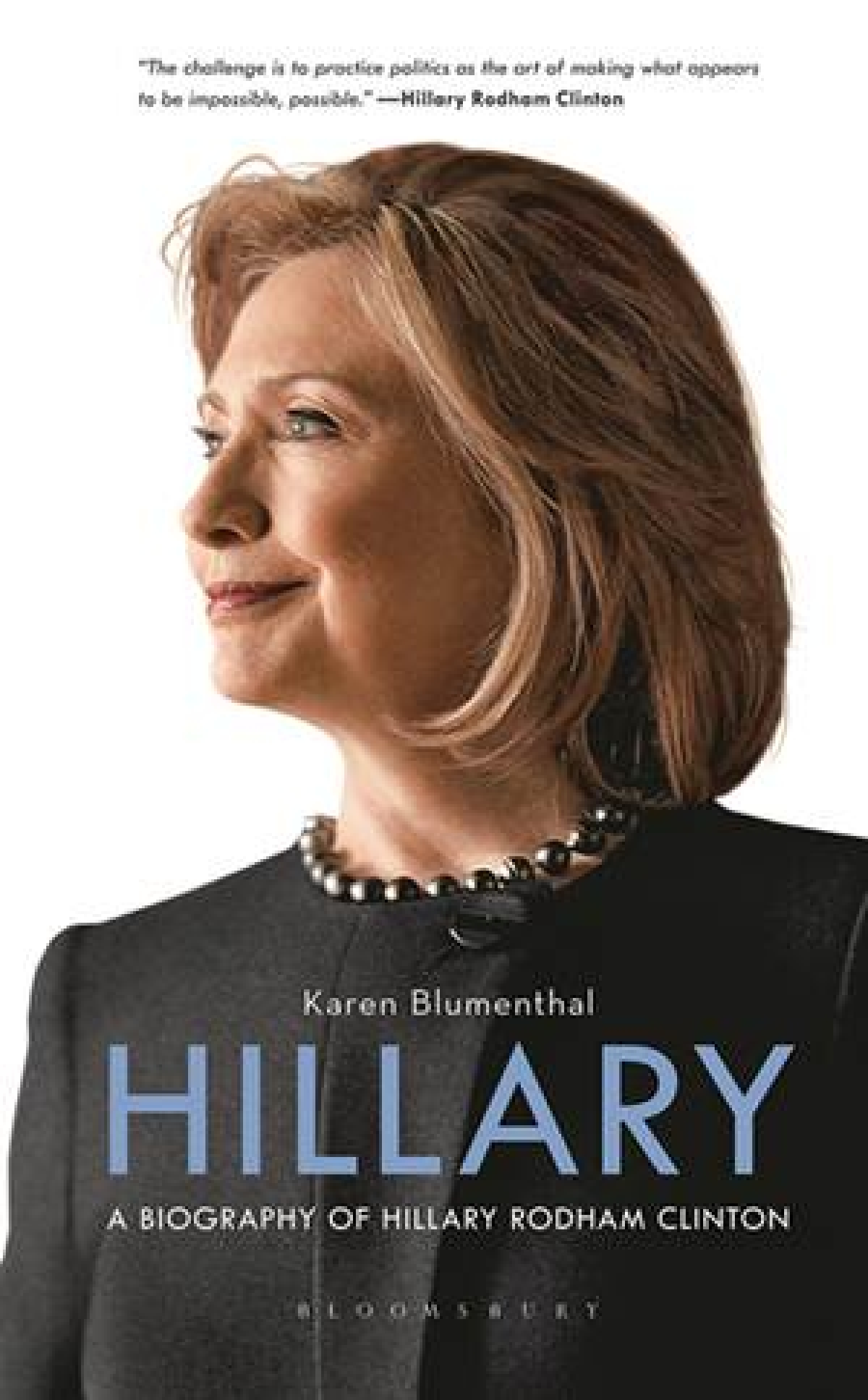 The eventful journey of Hillary Clinton