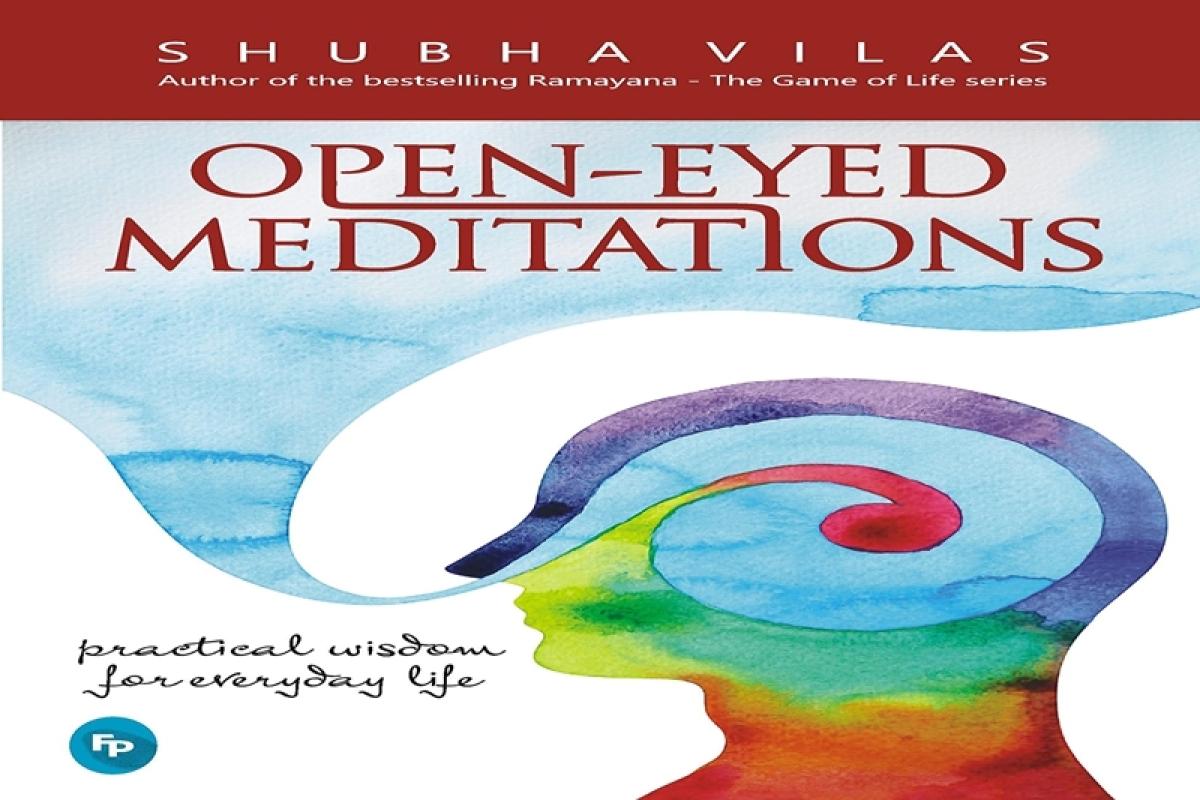 Open-Eyed Meditations by Shubha Vilas