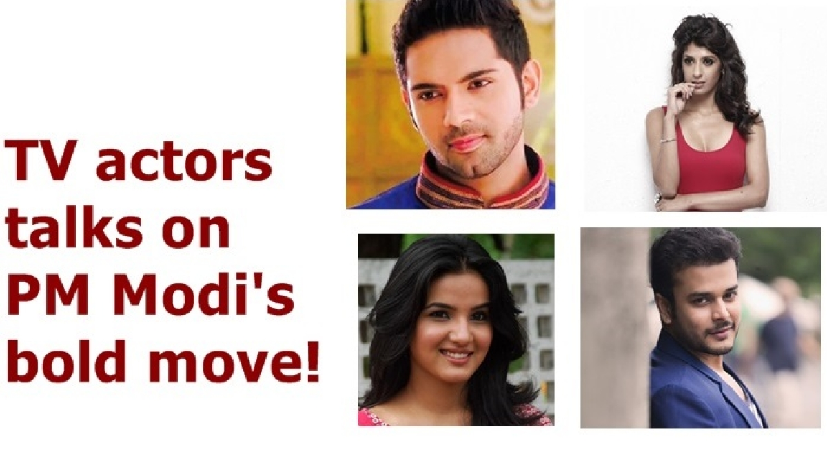 """Ache Din Aa Gaye Hai"" says TV actors on demonisation of Rs 500 and Rs 1000"