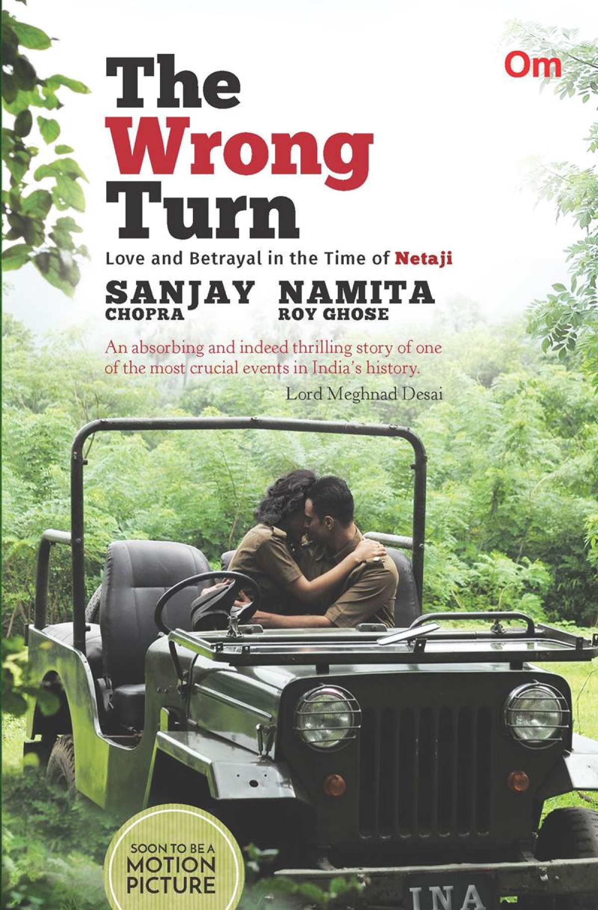 The Wrong Turn: Love and Betrayal in the Time of Netaji- Review