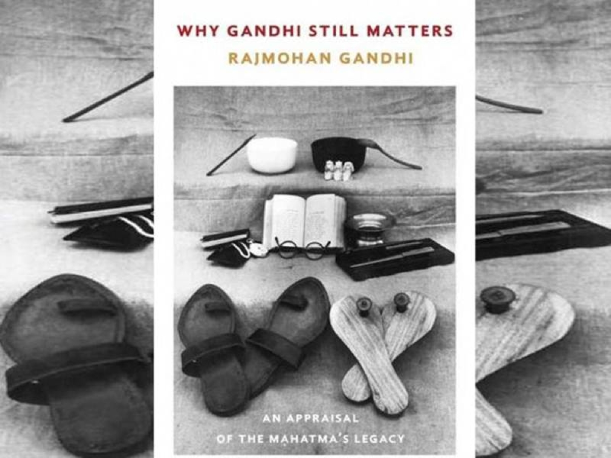 Why Gandhi Still Matters: An Appraisal of theMahatma's Legacy- Review