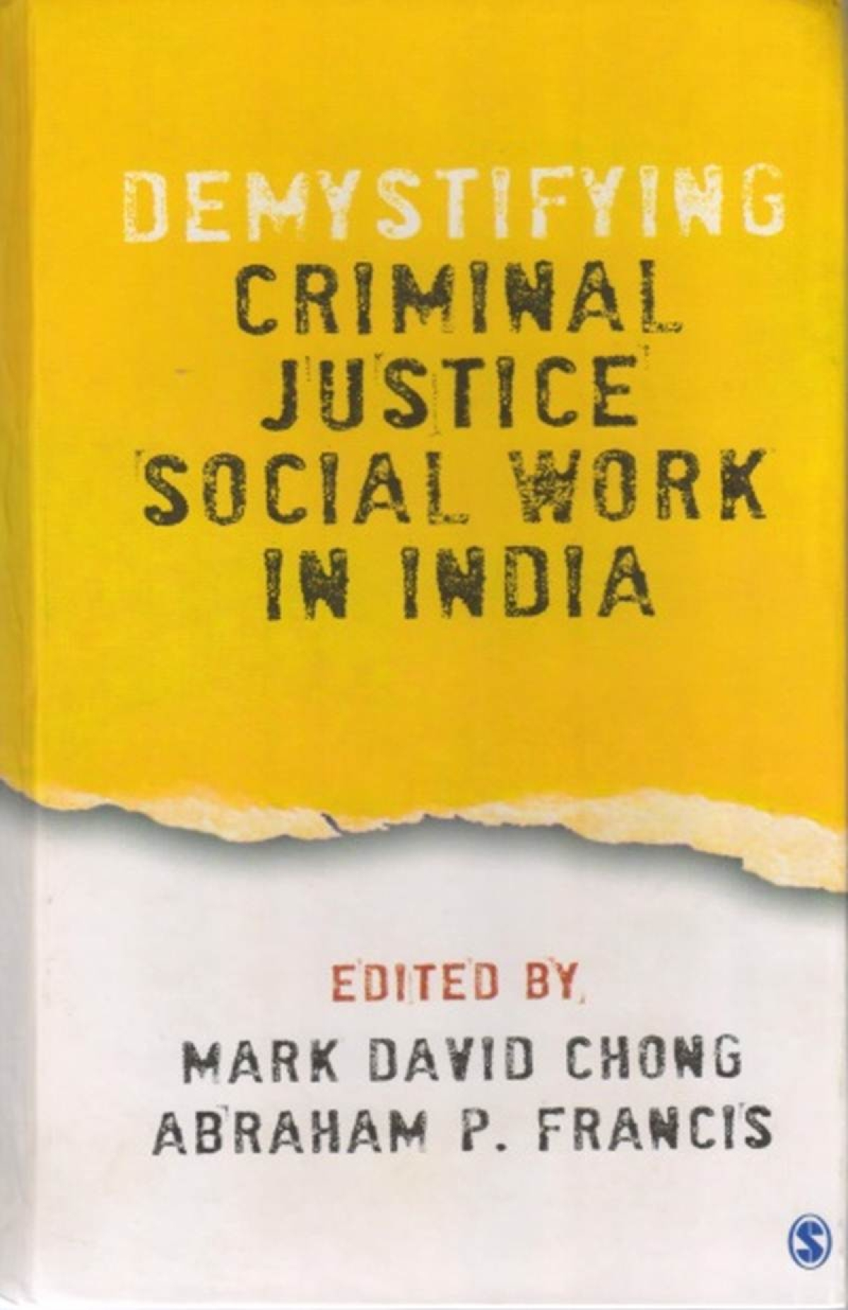 Demystifying Criminal Justice Social Work in India: Review