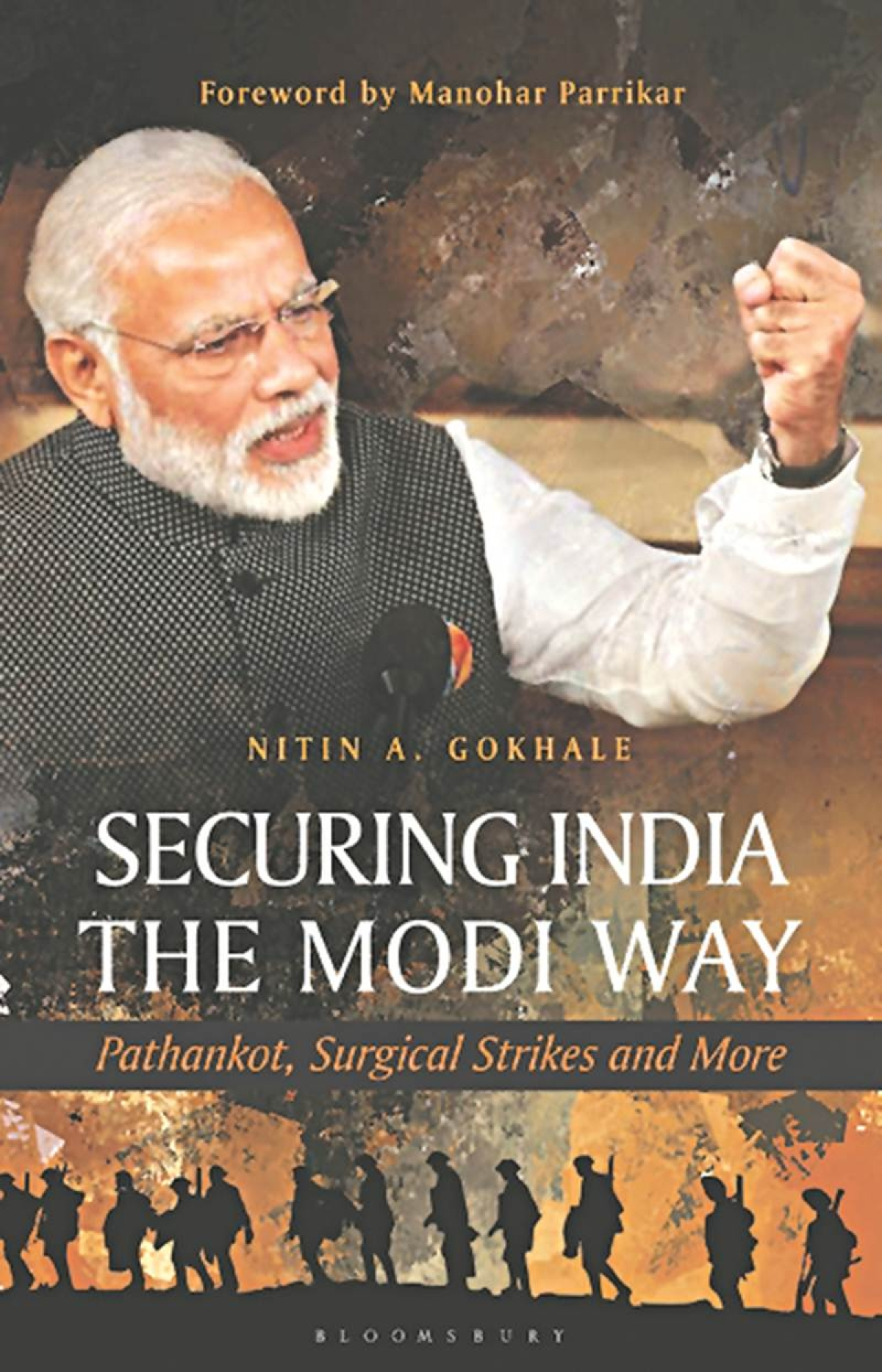 Securing India the Modi Way: Pathankot, Surgical Strikes and More- Review