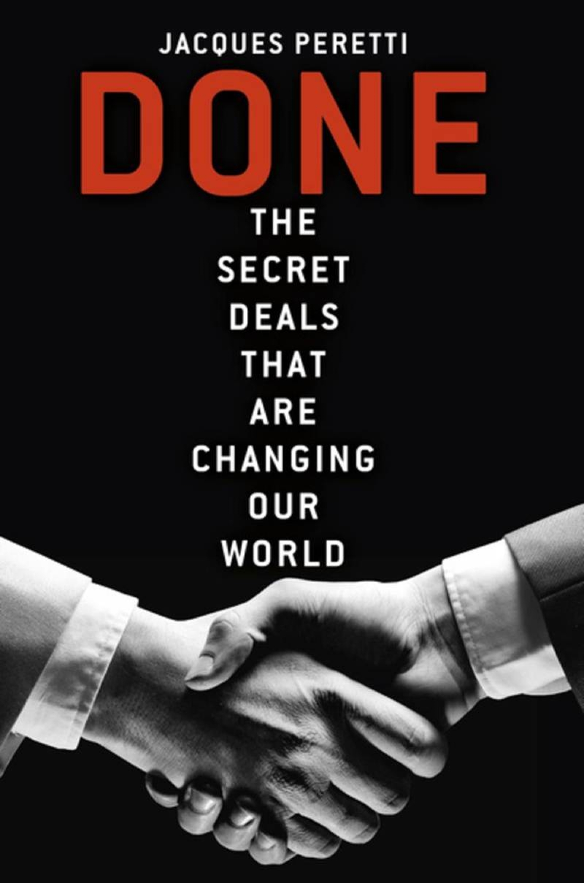 Done: The Billion Dollar Deals and How They're Changing Our World-Review