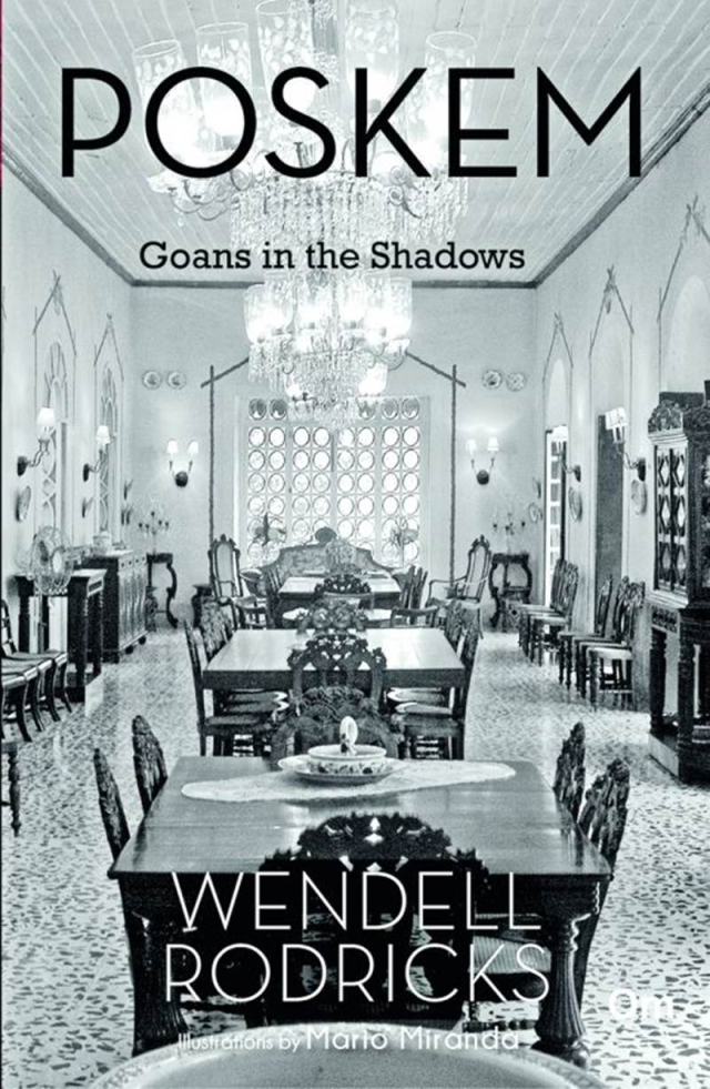 Wendell Rodricks on writing and his latest book 'Poskem: Goans in the Shadows'