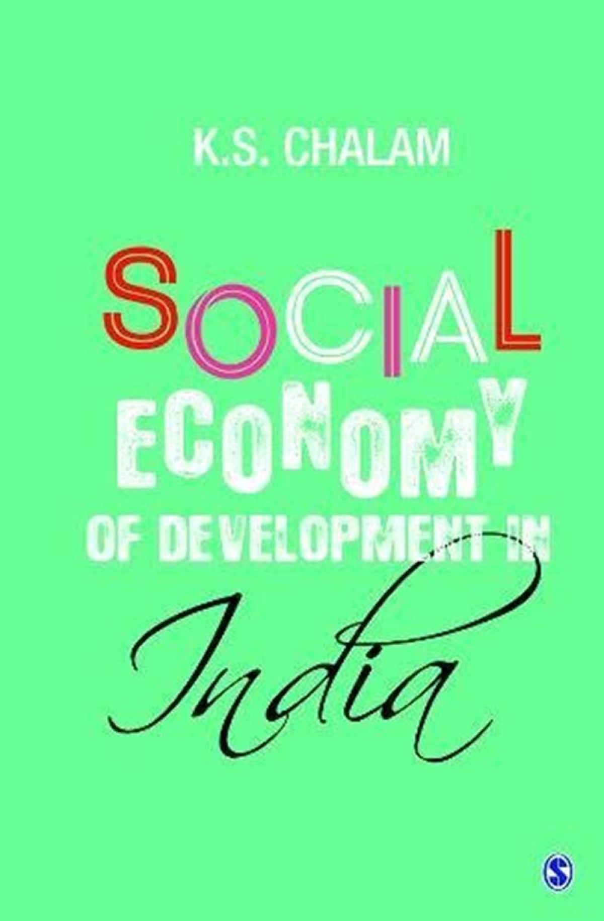 Social Economy Of Development In India by K.S. Chalam: Review