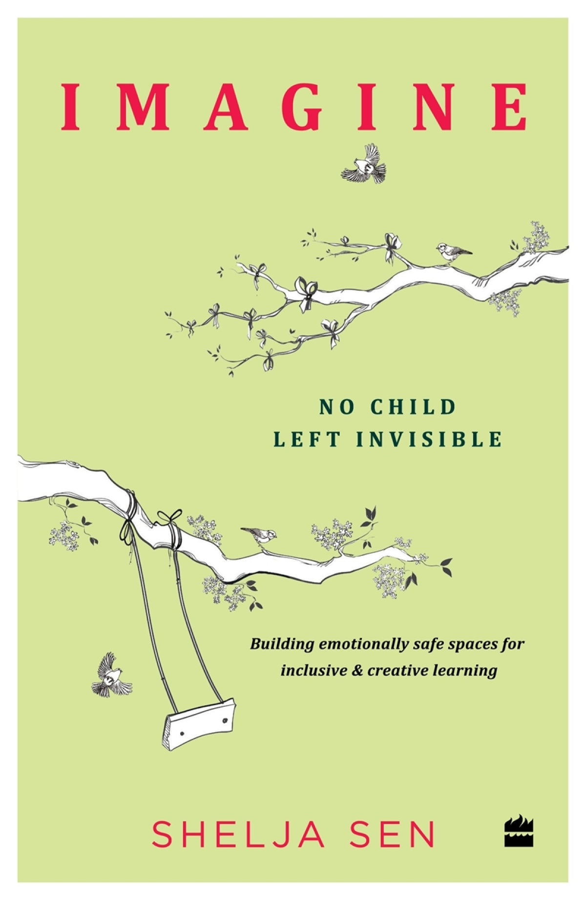 Imagine: No Child Left Invisible by Shelja Sen- Review