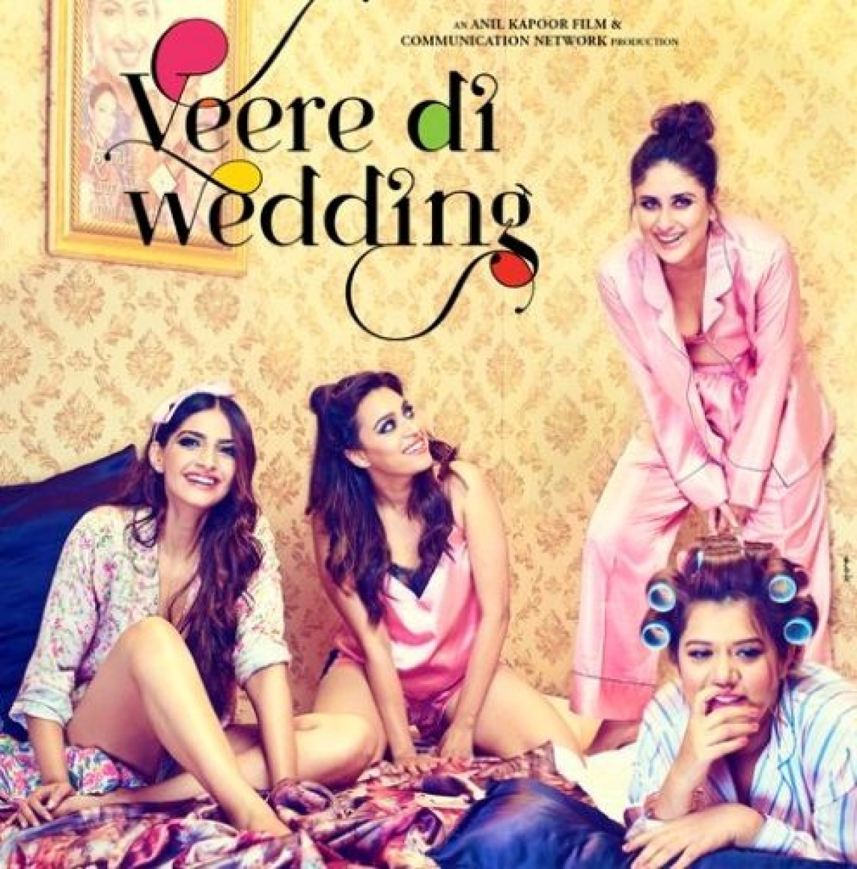 'Veere Di Wedding' New Poster: Kareena, Sonam, Swara and Shikha stun in night suits