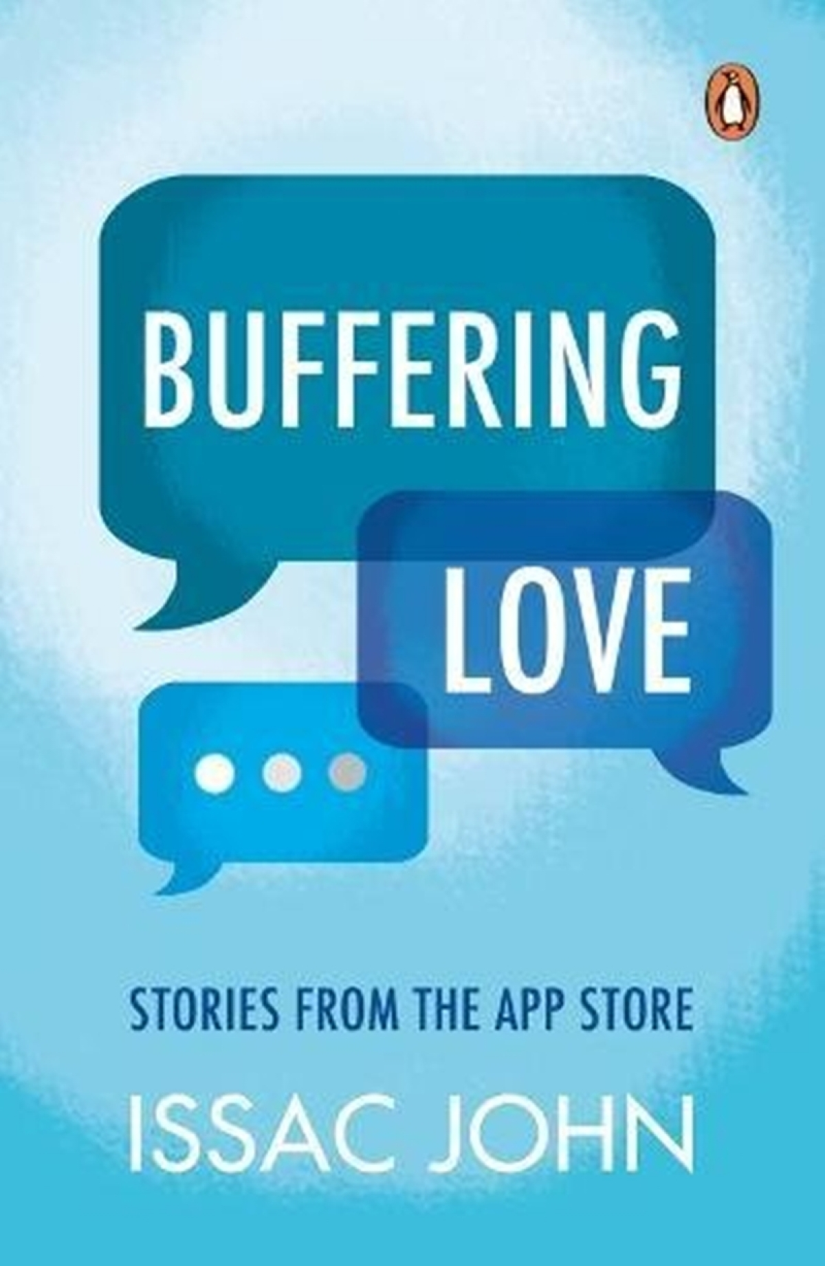 Buffering Love: Stories from the App Store by Issac John-Review