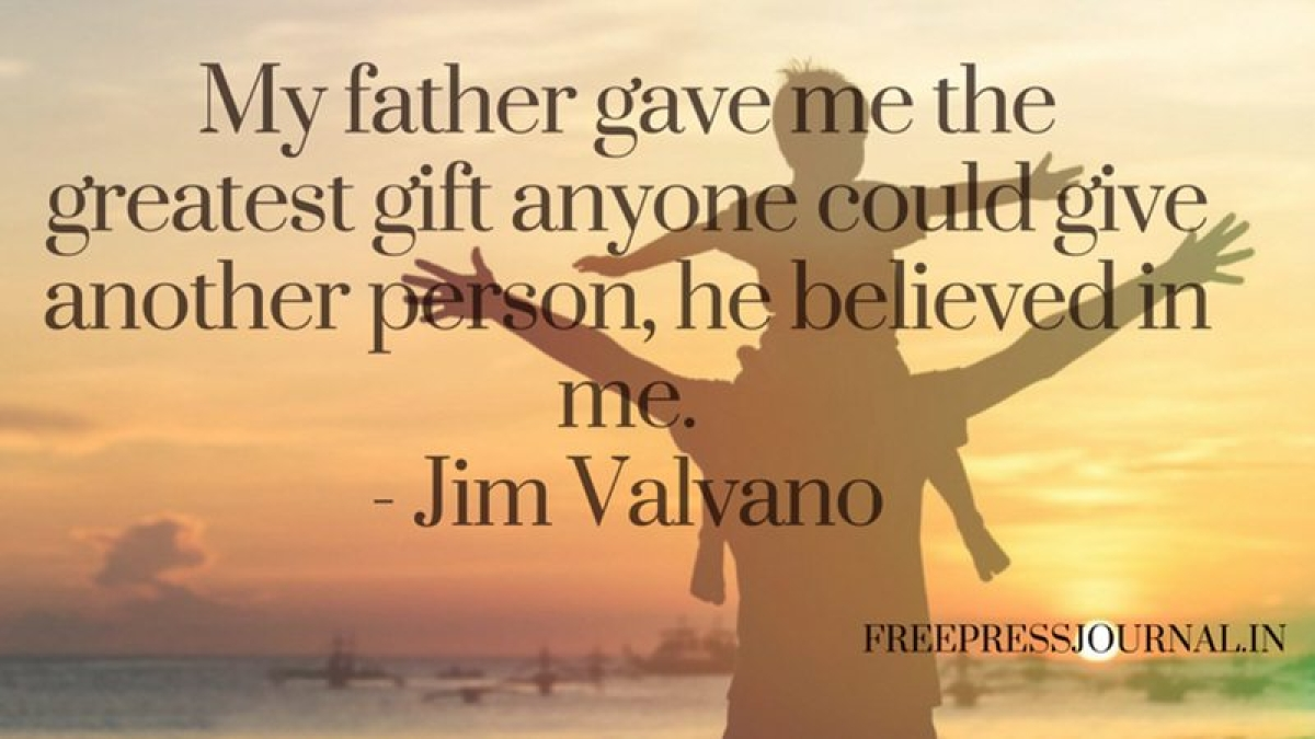 Father's Day 2018: 15 quotes on Fathers by popular personalities that will melt your heart