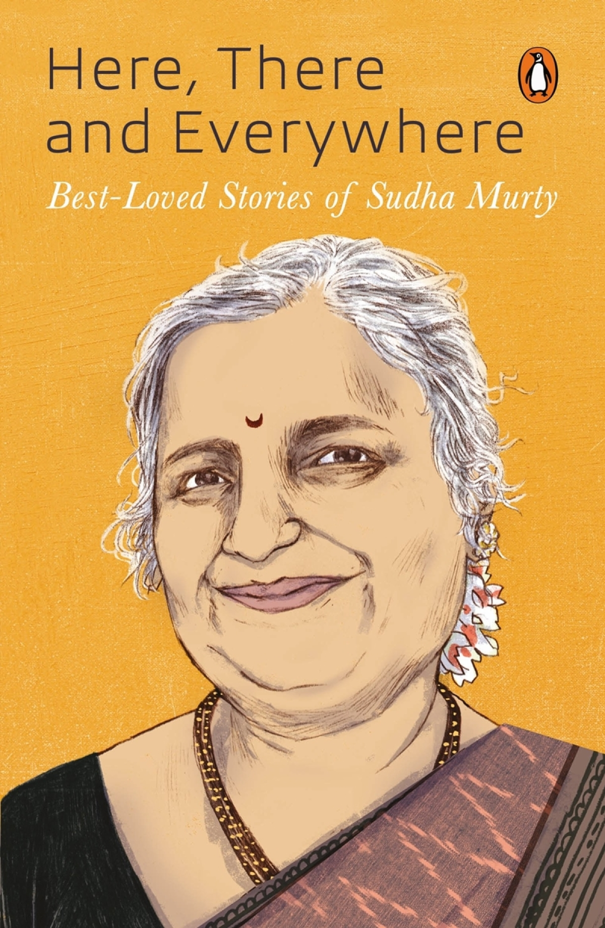 Here, There and Everywhere: Best-Loved Stories of Sudha Murty by Murty Sudha- Review