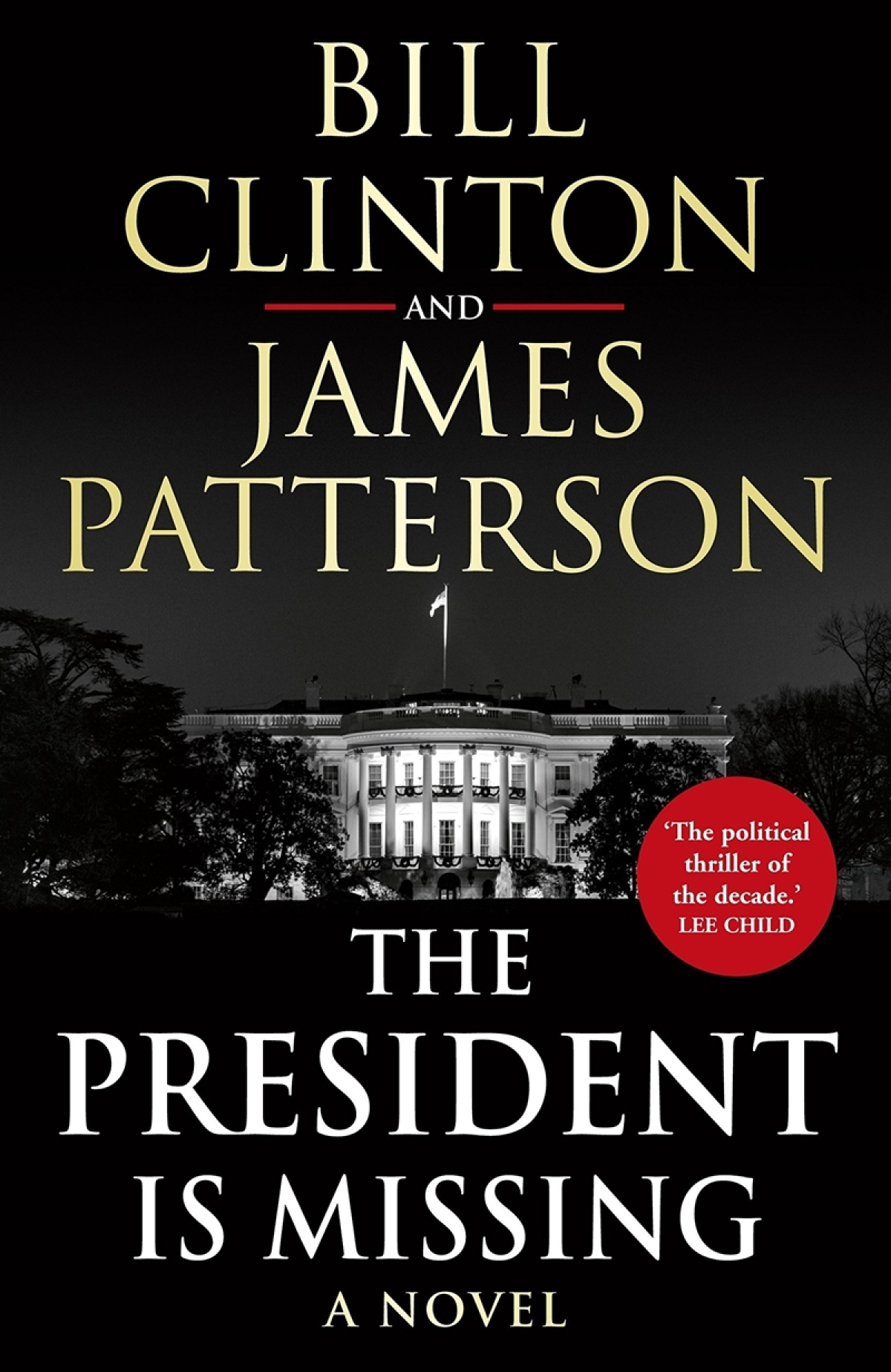The President is Missing by President Bill Clinton and James Patterson: Review