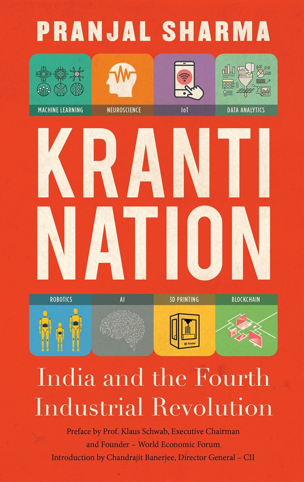 Kranti Nation: India and the Fourth Industrial Revolution by Pranjal Sharma-Review