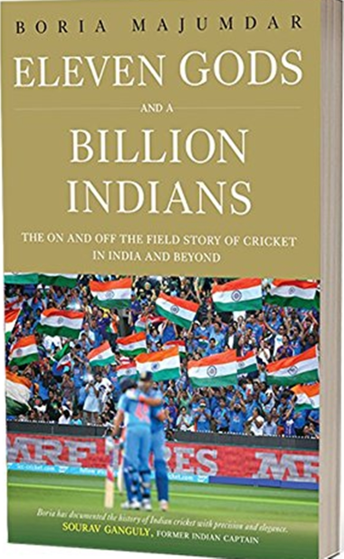 Eleven Gods And A Billion Indians by Boria Majumdar: Review