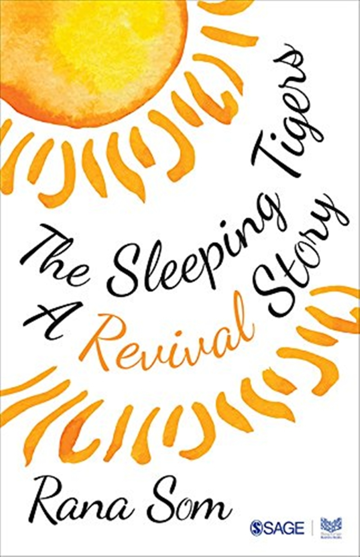 The Sleeping Tigers: A Revival Story by Rana Som-Review