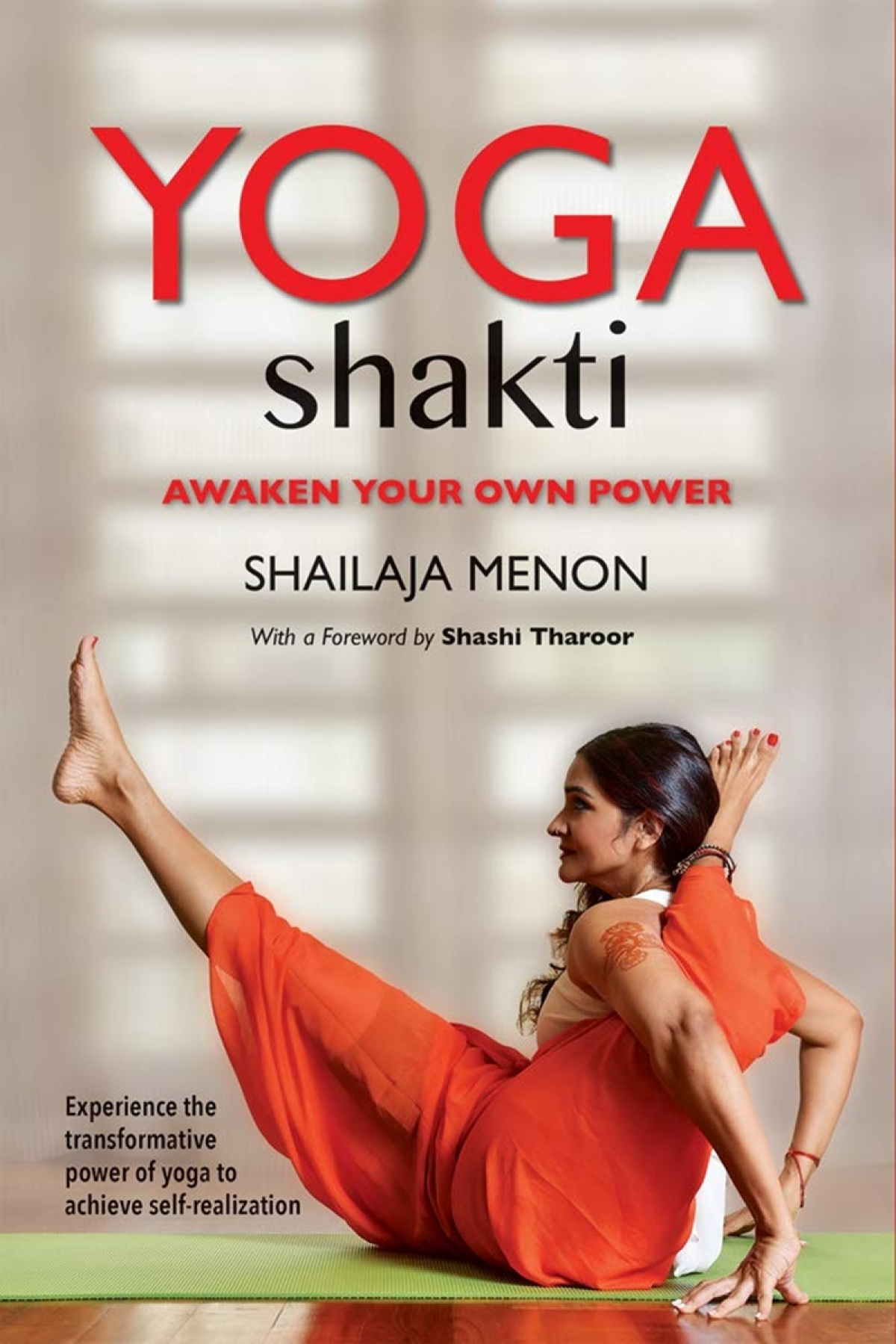 Yoga Shakti: Awaken Your Own Power by Shailaja Menon-Review