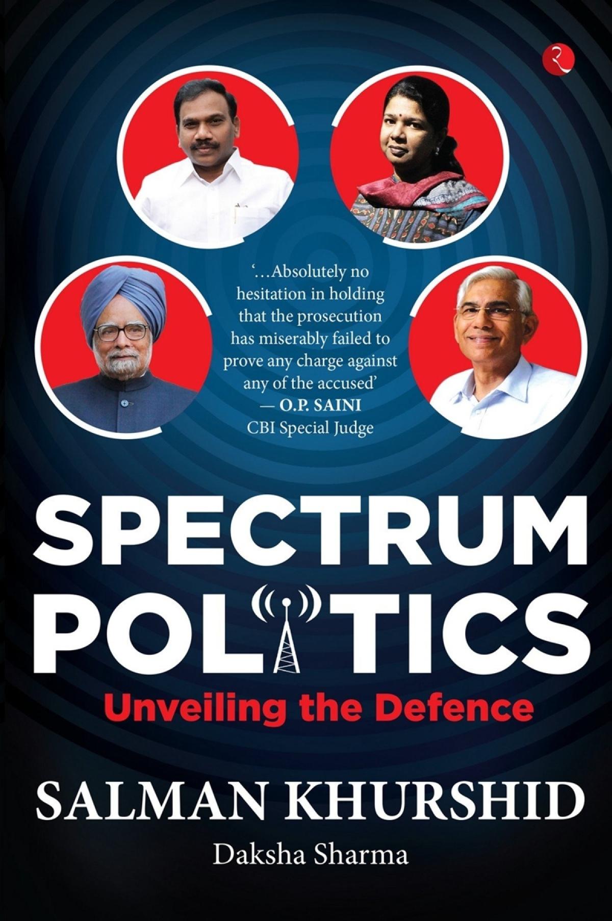 Spectrum Politics: Unveiling the Defense by Salman Khurshid and Daksha Sharma-Review