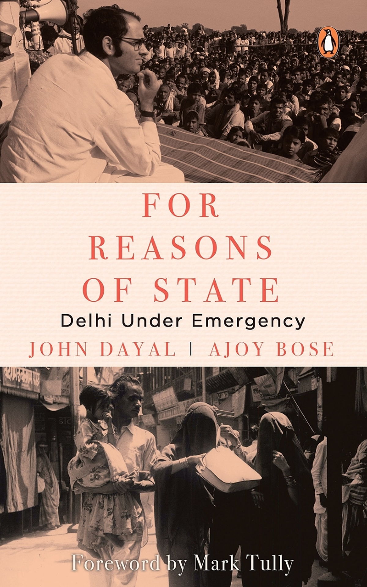 For Reasons of State: Delhi Under Emergency by Ajoy Bose and John Dayal-Review