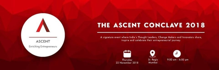 Harsh Mariwala's ASCENT Foundation to Host the Third Edition of ASCENT Conclave – The Biggest Confluence of Thought Leaders and Entrepreneurs