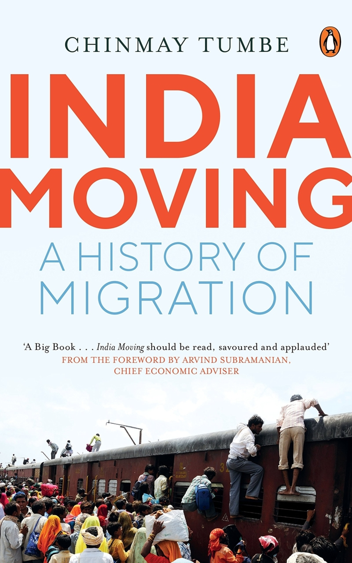 India Moving: A History of Migration by Chinmay Tumbe-Review